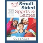 201 Small-Sided Sports and Games