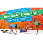 Your Body Is Your Gym Activities Book